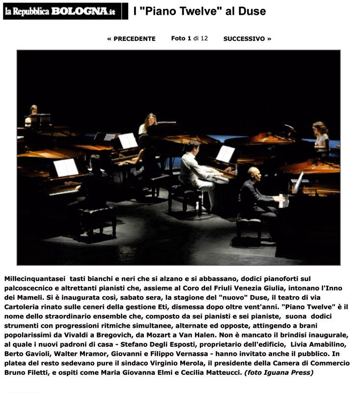 Piano Twelve, La Repubblica di Bologna 11/07/2011